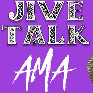 Ask Me Anything! - Survive the Jive question time