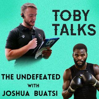 Ep 4: The Undefeated Joshua Buatsi