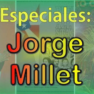 Especial - Jorge Millet