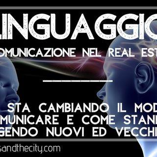LINGUAGGIO e comunicazione nel Real estate Italiano