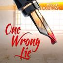 One Wrong Lie