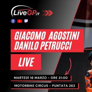 LIVE con Giacomo Agostini e Danilo Petrucci | Motorbike Circus - Puntata 262