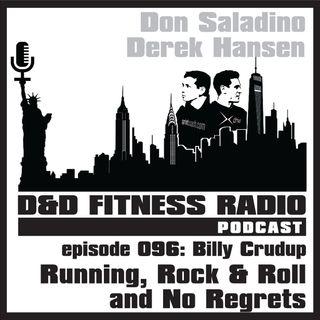 Episode 096 - Bill Crudup:  Running, Rock & Roll and No Regrets