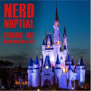Episode 017 - Robin Hood Was Hot
