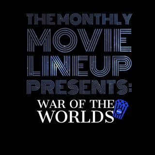 Ep. 12: The War of The Worlds