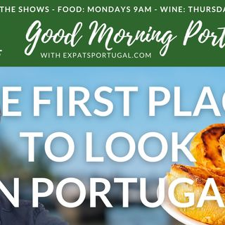 The first place to look in Portugal: Expats Portugal on Good Morning Portugal!