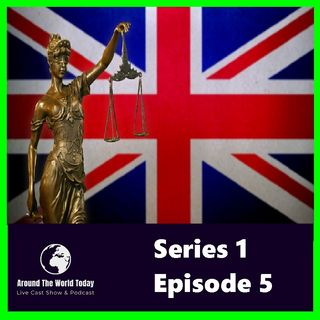 Around the World Today Series 1 Episode 5 - UK LAW