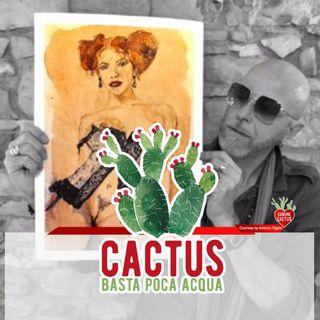 """Cactus #17- """"Le vie dell'arte (sono infinite)"""" con Pau dei Negrita - 21/01/2021"""