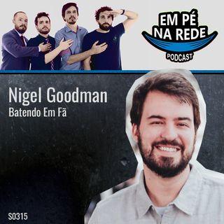 S03E15 - Nigel Goodman - Batendo Em Fã