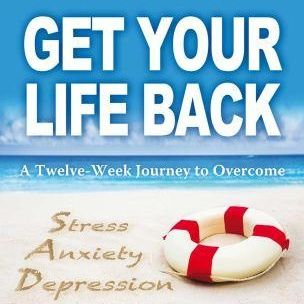 Get Your Life Back. Change your Thoughts. Change your Life. Guest: Mary Heath