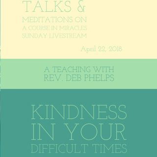 Kindness in Your Difficult Times