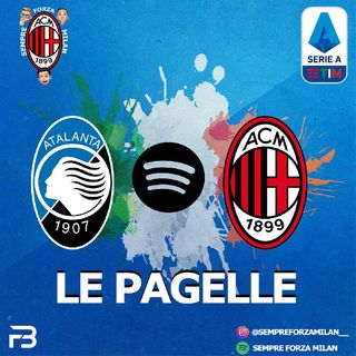 ATALANTA MILAN 2-3 | PAGELLE