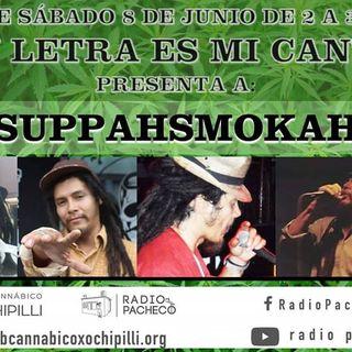 """""""Suppahsmokah"""" Tu Letra Es Mi Canto Prog 17"""