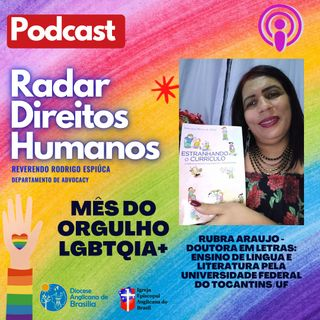#021 - LGBTQIA+, Transfobia e Direitos Humanos com a escritora Dra. Rubra Araújo