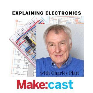 Explaining Electronics with Charles Platt