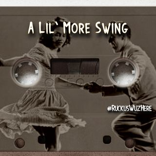 A Lil More Swing