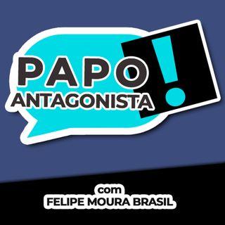 UM PAÍS SUFOCADO - Papo Antagonista com Felipe Moura Brasil, senador Plínio Valério e Crusoé