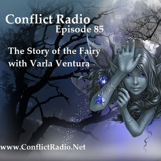 Episode 85  The Story of the Fairy with Varla Ventura