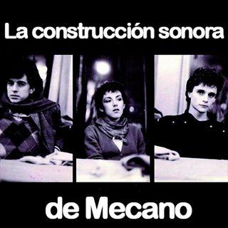 La construcción sonora de Mecano - 01