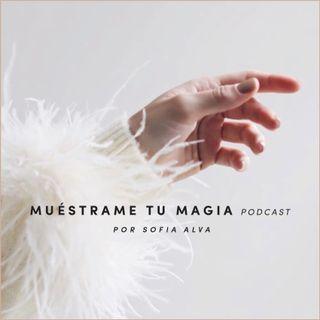 La Magia de Ser Humano — con Sofia Tamargo