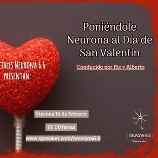 Poniéndole Neurona al día de San Valentín