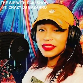 THe Sip With Saki ft. Crazy Dj Bazarro Subject: PTSD