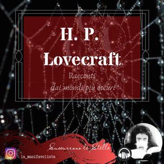 ♰ GLI ORRORI DI DUNWICH 3 ♰ H.P. Lovecraft  ☎ Lettura a bassa voce ☎