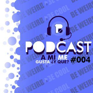 Binary Podcast #004 | A mí me gusta ¿y qué?