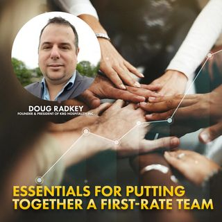 08. The Essentials for Putting Together a First-Rate Team