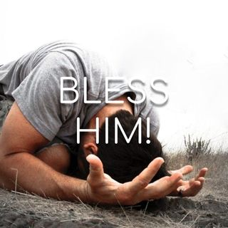 Bless Him! - Morning Manna #2759