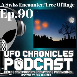 Ep.90 A Swiss Encounter/Tree Of Rage