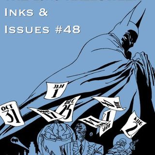 Inks & Issues #48 - The Long Halloween Part 1 w/Brittany Gregory