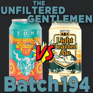 Batch194: Stone Neverending Haze vs Bell's Light Hearted Ale & Topa Topa Women's Day IPA