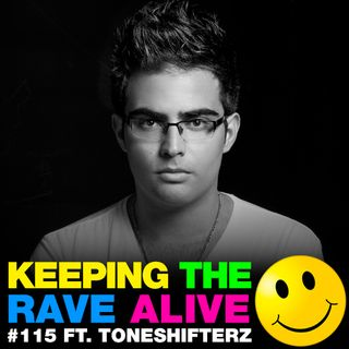 Episode 115: feat Toneshifterz!