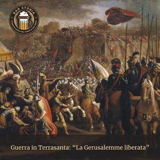 Le crociate - Gerusalemme liberata
