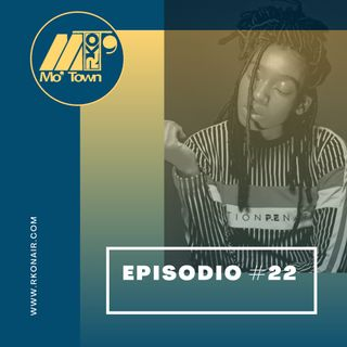 Mo'Town #22 // Stagione 2