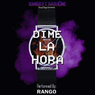 Dime La Hora - Rango, GasuOne