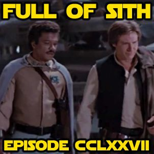 Episode CCLXXVII: Our Favorite Rebels