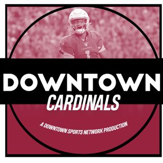 Downtown Cardinals Podcast