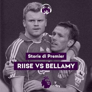 06. Riise vs. Bellamy
