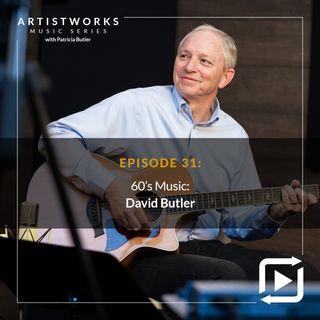 60's Music: David Butler