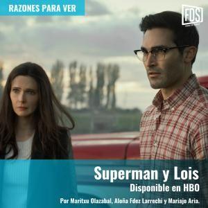 Razones para ver | 'Superman y Lois'
