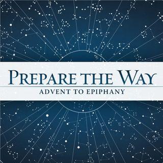 Prepare the Way: Stand