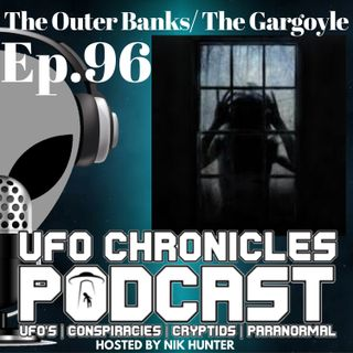 Ep.96 The Outer Banks/The Gargoyle