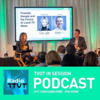Radio ITVT: Google and the Future of Local TV News at TVOT SF 2019