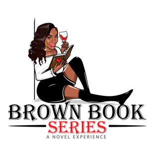 Brown Book Series Presents: A Novel Experience with Award Winning Author Kwana Jackson