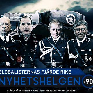 Nyhetshelgen #90 – Globalisternas fjärde rike, sms-fiasko, Federleys krokodiltårar