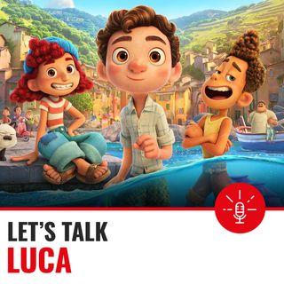 Ep.27 Luca, nuovo film Pixar