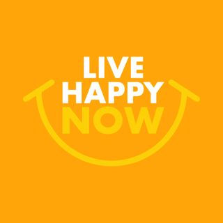 Live Happy Now