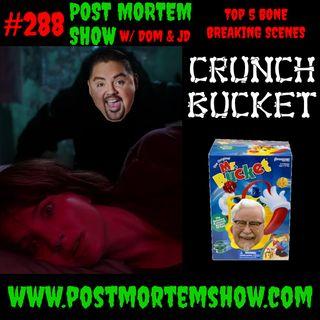 e288 - Crunch Bucket (TOP 5 BONE BREAKING SCENES)